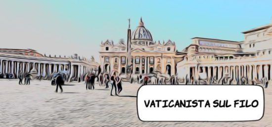 Vaticanista sul filo